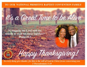 Happy Thanksgiving to the National Primitive Baptist Convention, USA Family From President Bernard C. Yates